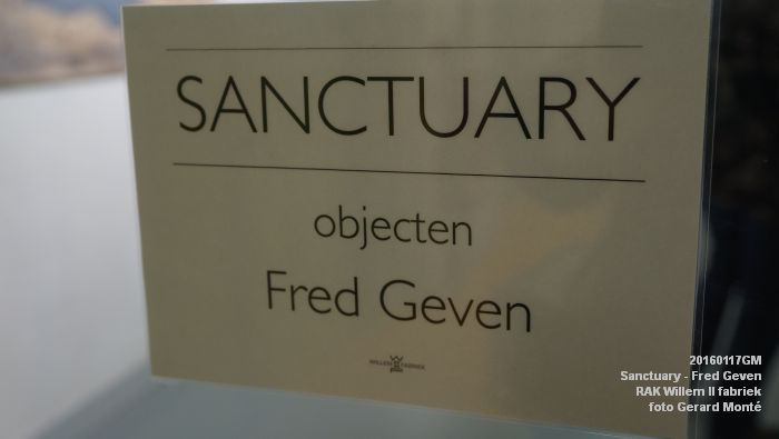 DSC00388- Sanctuary van Fred Geven - Willem II fabriek - 17jan2016 - foto GerardMontE web