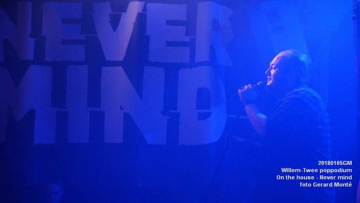 DSC01560- Willem-Twee poppodium - On the house - Never mind - 5jan2018 - foto GerardMontE web