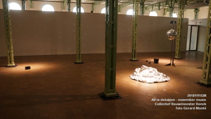 KDSC02590- WillemTweeFabriek kunstzaal - All is delusion - Collectief Bouwmeester Donck - 11nov2018 -  foto GerardMontE web