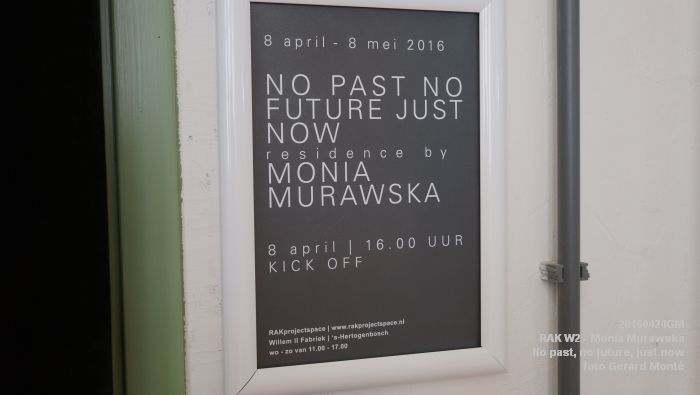 eDSC03245- RAK W2 - Monia Murawska_ No past, no future, just now. - 24april2016 - foto GerardMontE web