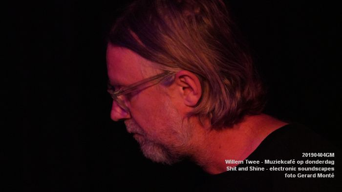 LDSC00495- Willem Twee - Muziekcafe - Shit and Shine - electronic soundscapes - 4apr2019 -  foto GerardMontE web