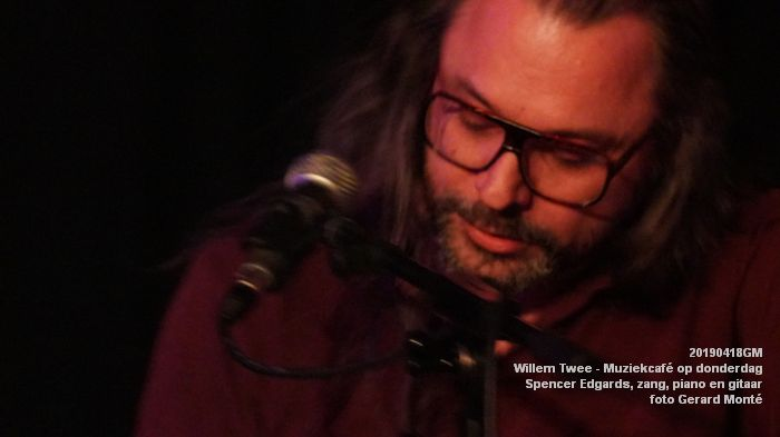 oDSC01855- Willem Twee - Muziekcafe - Spencer Edgards  zang  piano en gitaar - 18apr2019 -  foto GerardMontE web