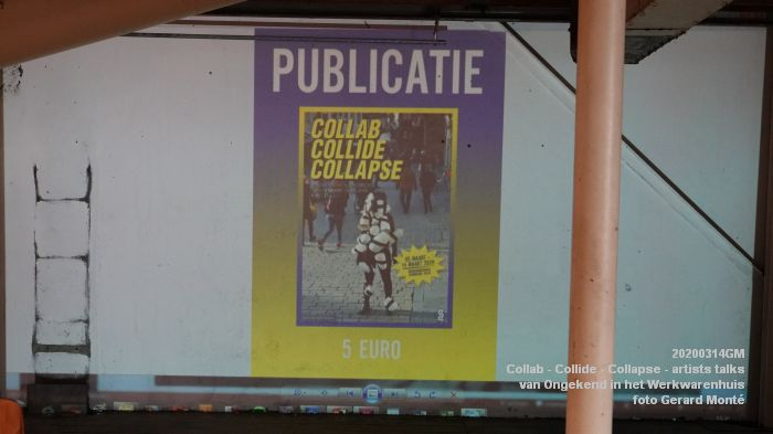 eDSC07345- Collab - Collide - Collapse - artists talks van Ongekend in het Werkwarenhuis Tramkade - 14mrt2020 - foto GerardMontE web